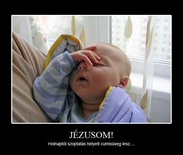 Jézusom :-)