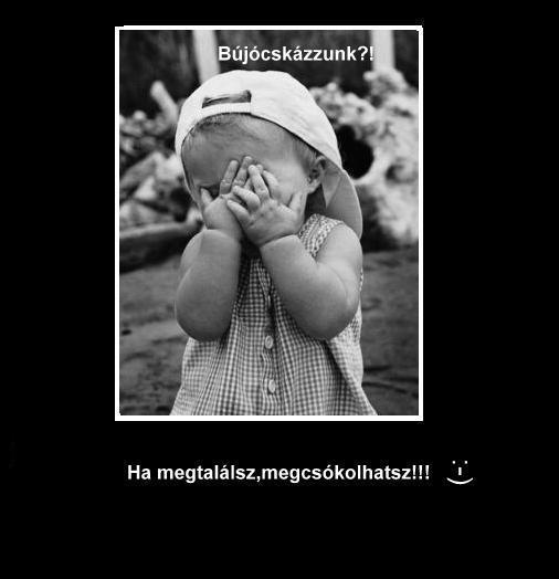 Hagyom, hogy megtalálj :-)